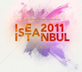 17th International Symposium on Electronic Art: ISEA2011 Istanbul :: September 14 &#8211; 21, 2011 :: Istanbul, Turkey :: CALL FOR...