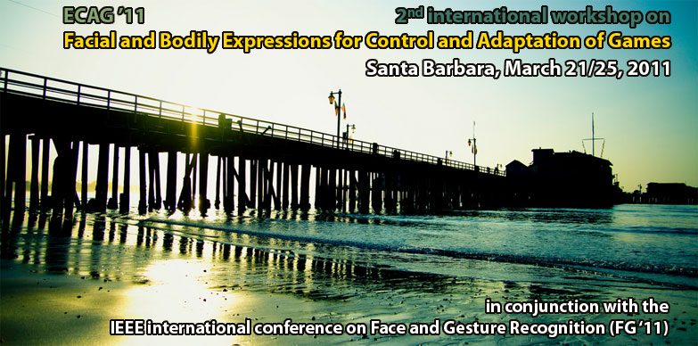 Facial and Bodily Expressions for Control and Adaptation of Games (ECAG'11) Santa Barbara, California, March 24 or 25 (TBD), 2011...